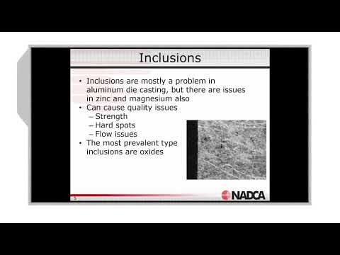 NADCA Video News: Die Casting Defects - Inclusions, Leakers