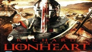RICHARD THE LIONHEART ( 2013 ) B-Movie Review