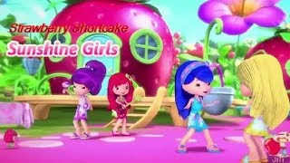 Strawberry Shortcake - Sunshine Girls (Sing along)