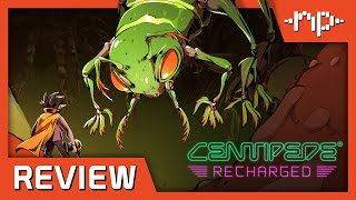 Centipede: Recharged Review - Noisy Pixel