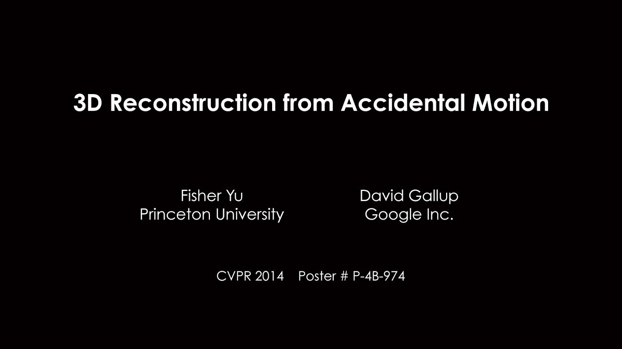 CVPR 2014 3D Reconstruction from Accidental Motion