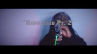 Smoke Da Don & NoLimit Mello • Nuff Said Pt. 2 | Filmed by @RayyMoneyyy