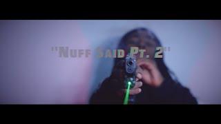 Smoke Da Don & NoLimit Mello • Nuff Said Pt. 2 | Filmed by @RayyMoneyyy