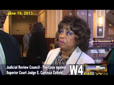 W4 News - Judge E. Curtissa Cofield Hearing - 06192013