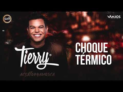 Tierry – Choque Térmico (Letra)