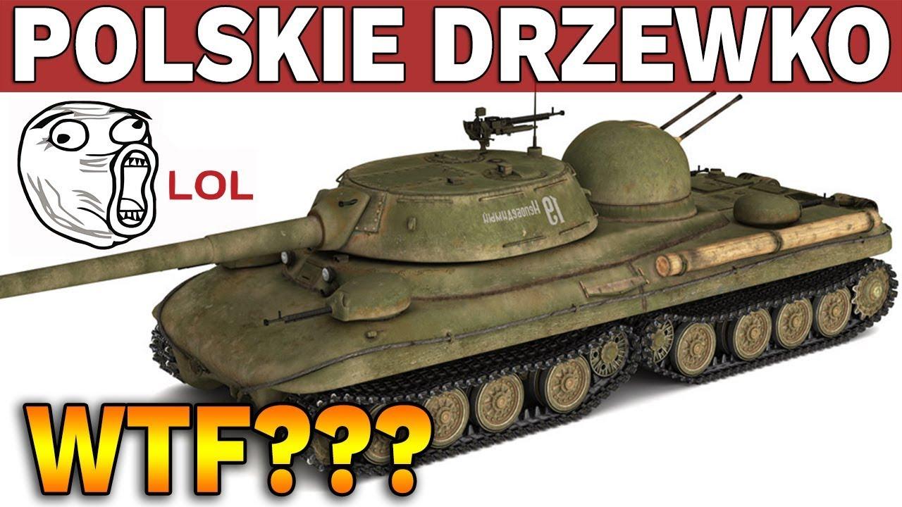 WTF? – POLSKIE DRZEWKO OPÓŹNIONE – 2019 rok – World of Tanks