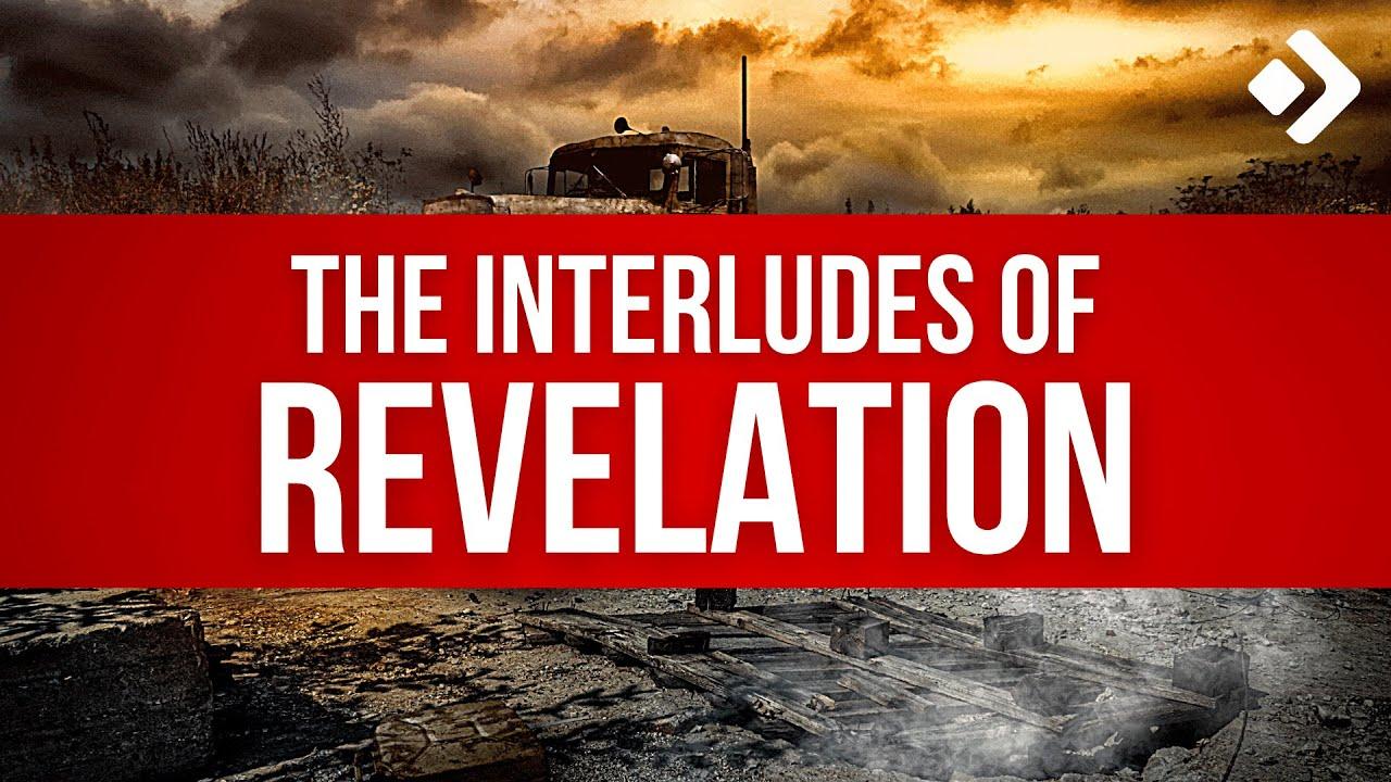 Download Book of Revelation Explained 36: The Interludes of Revelation
