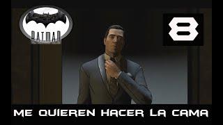 BATMAN TELLTALE GAME #8 -ME QUIEREN HACER LA CAMA-