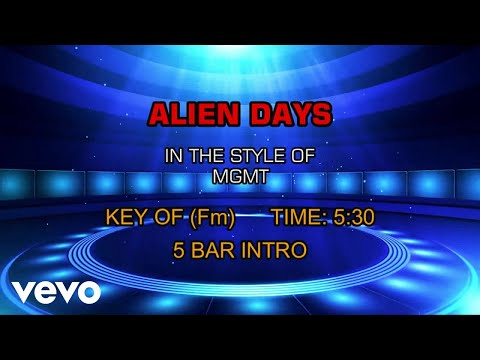 MGMT - Alien Days (Karaoke)