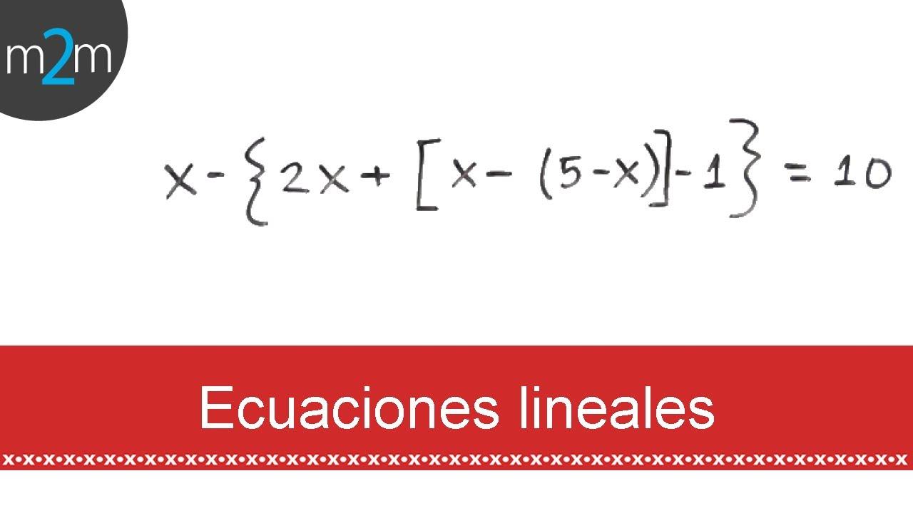 Ecuaciones De Primer Grado Con Paréntesis Corchetes Y Llaves Ej 1 Youtube