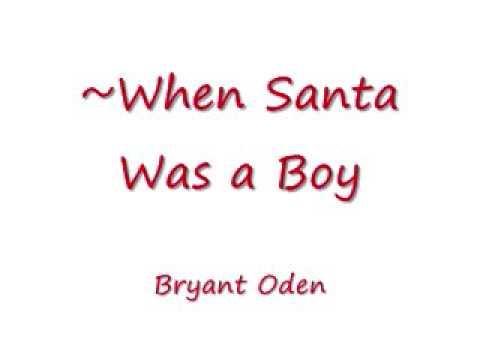 When Santa was a Boy. Fun Christmas Song