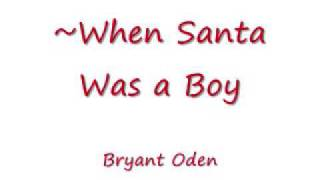 When Santa was a Boy. Fun Christmas Song