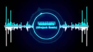 Kickstarts (Afrojack Remix)