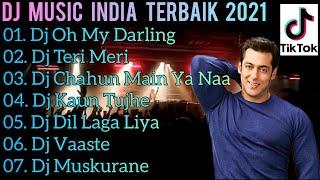 DJ TIK TOK TERBARU 2021💃 DJ TERBARU 2021 SLOW - DJ INDIA TERBARU 2021 - DJ TERI MERI