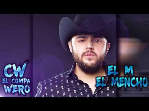 El M El Mencho   Gerardo Ortiz   CJNG CORRIDOS 2017