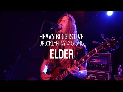 Elder: Live in Brooklyn, NY 5-5-15 (FULL SET)