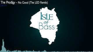 The Prodigy - No Good (The LED Remix)