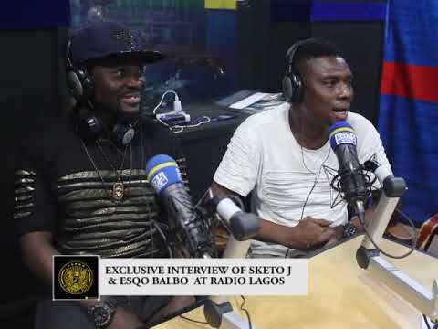 EXCLUSIVE INTERVIEW OF SKETO J & ESQO BALBO AT RADIO LAGOS.PLS.SUBSCRIBE TO FUJI TV NIGERIA