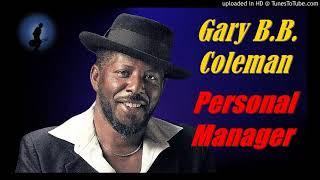 Gary B.B. Coleman - Personal Manager (Kostas A~171)
