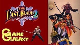 THE LAST BLADE 2 REVIEW - Game Galaxy