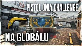 Pistol Only Challenge Na Globálu CS GO Matchmaking IX Gaming