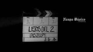 Nanpa Básico - Lejos Del 2 (Video Oficial)