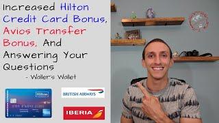 Increased Hilton Ascend Offer & Avios Transfer Bonus | Waller