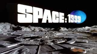 Space: 1999 Opening and Closing Theme With Snippets 1975 - 1977 Season 1 & 2 (HD DTS Surround)
