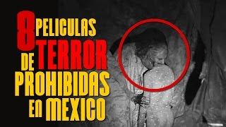 8 PELICULAS DE TERROR PROHIBIDAS EN MEXICO