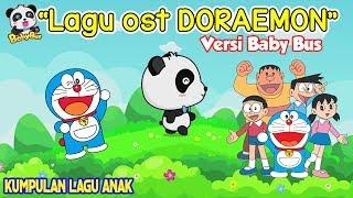 Lagu Doraemon kartun anak ❤ Kartun BabyBus ❤ OST Doraemon | Soundtrack Doraemon