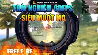 [Garena Free Fire] Trải Nghiệm 60FPS Phiên Bản OB11   Sỹ Kẹo