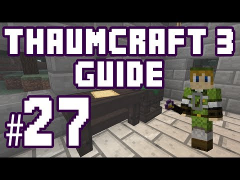 ★ Boots of the Traveller - Thaumcraft 3 Guide #27 w/ PlayerSelectGaming