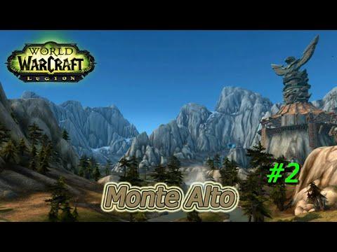 World of Warcraft Legión. Monte Alto: La guerra de Huln y Secretos de Monte Alto #2