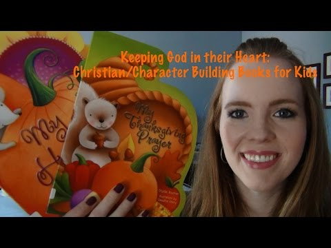 Keeping God In Their Heart:  Christian/Character Building Books For Kids