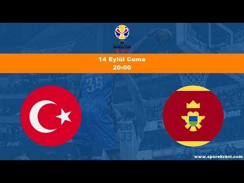 14.09.2018 Türkiye-Karadağ Maçı Hangi Kanalda? Saat Kaçta Yayınlanacak? FIBA Dünya Kupası Eleme Maçı