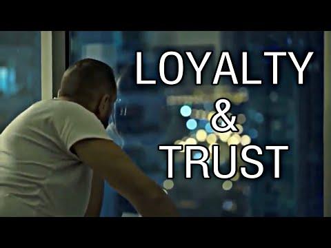 LOYALTY & TRUST - Powerful Motivational Speech