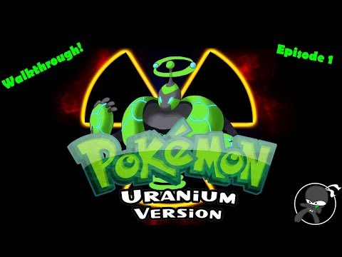 New game! - Pokemon Uranium