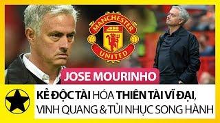 Jose Mourinho - Kẻ Độc Tài Hóa Thiên Tài Vĩ Đại, Vinh Quang Và Tủi Nhục Song Hành