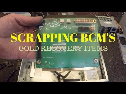 Scrapping BCM's, Motherboards & Gold Recovery Items