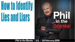 Lies and Liars (Phil in the Blanks)