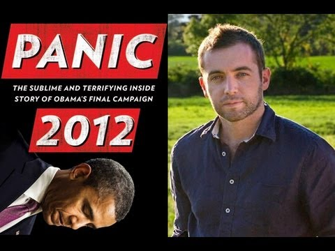 Michael Hastings on Panic 2012: Truths of Obama's Final Campaign