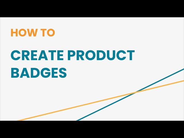 How to Create Product Badges