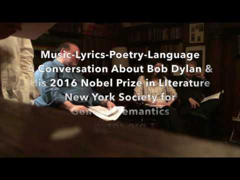 Music Lyrics Poetry Language: A Conversation About Bob Dylan & His Nobel Prize