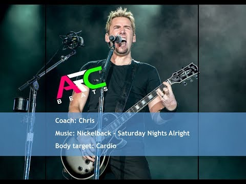 Saturday Nights Alright For Fighting, Nickelback Workout