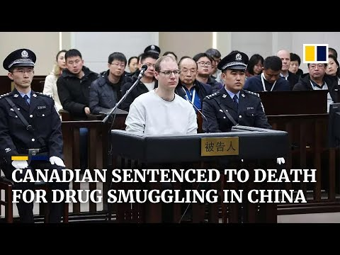 China sentences Canadian to death for drug smuggling