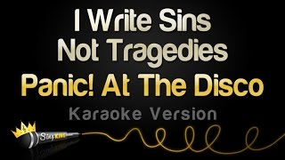 Panic! At The Disco - I Write Sins Not Tragedies (Karaoke Version)