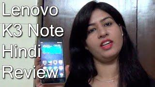 Lenovo K3 Note Review In Hindi- K3