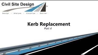 Civil Site Design - Tutorial - Kerb Replacement Design Part 4