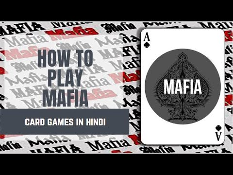 Download How to play MAFIA card game in hindi ( MAFIA PARTY GAME )
