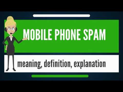 What is MOBILE PHONE SPAM? What does MOBILE PHONE SPAM mean? MOBILE PHONE SPAM meaning